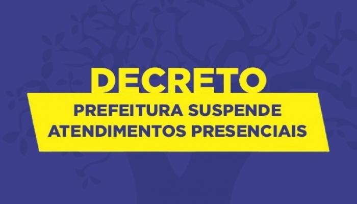Atendimentos presenciais são suspensos na Prefeitura e Secretarias